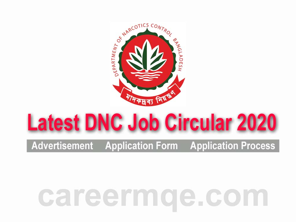 Latest Department of Narcotics Control Security Service Division DNC Ministry of Home Affairs Job Circular 2020-careermqe.com