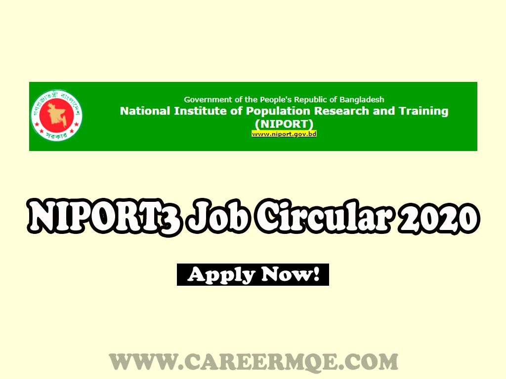 National Institute of Population Research and Training NIPORT3 Latest Job Circular 2020, Teletalk Apply Online.